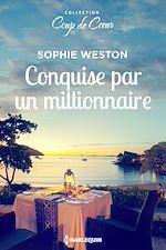 Télécharger le livre :  Conquise par un millionnaire