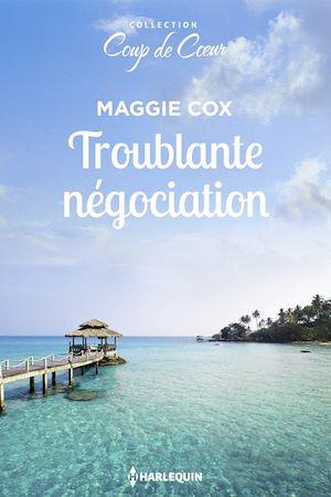 Téléchargez le livre :  Troublante négociation