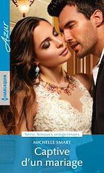 Télécharger le livre :  Captive d'un mariage