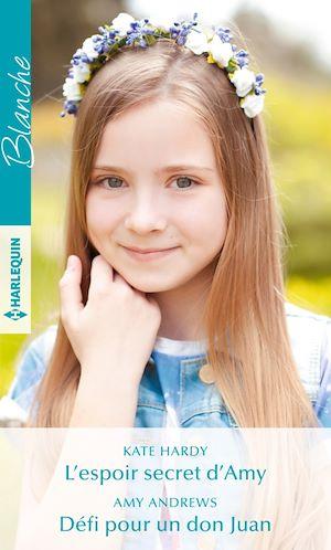 Téléchargez le livre :  L'espoir secret d'Amy - Défi pour un don Juan