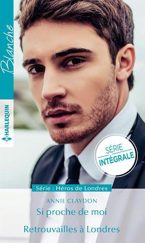 Téléchargez le livre :  Si proche de moi - Retrouvailles à Londres