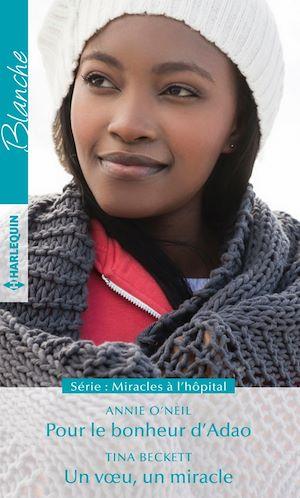 Téléchargez le livre :  Pour le bonheur d'Adao - Un voeu, un miracle