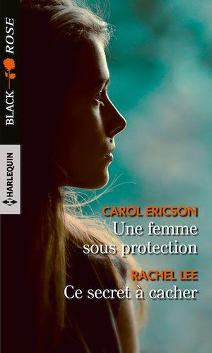 Téléchargez le livre :  Une femme sous protection - Ce secret à cacher