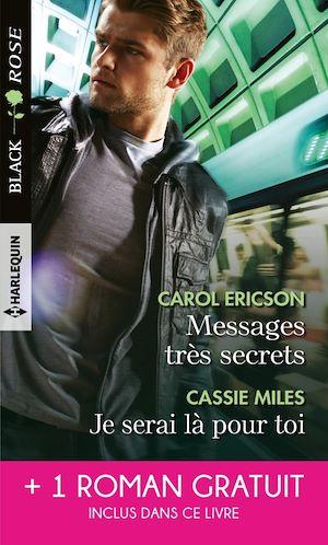Téléchargez le livre :  Messages très secrets - Je serai là pour toi - Cet enfant à protéger