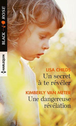 Téléchargez le livre :  Un secret à te révéler - Une dangereuse révélation