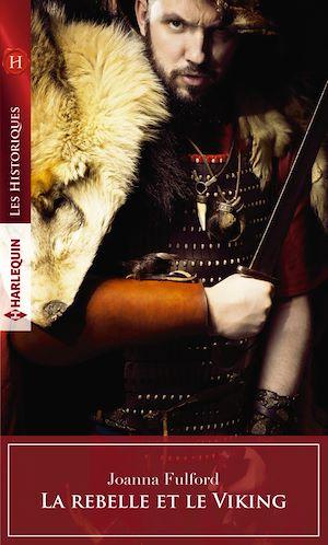 Téléchargez le livre :  La rebelle et le Viking
