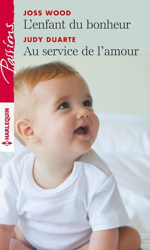 Téléchargez le livre :  L'enfant du bonheur - Au service de l'amour