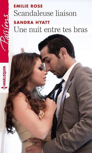 Téléchargez le livre :  Scandaleuse liaison - Une nuit entre tes bras