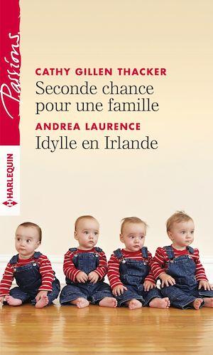 Téléchargez le livre :  Seconde chance pour une famille - Idylle en Irlande
