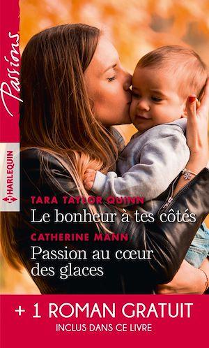 Téléchargez le livre :  Le bonheur à tes côtés - Passion au coeur des glaces - L'enfant de la crique