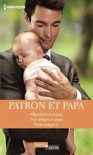 Téléchargez le livre :  Patron et papa