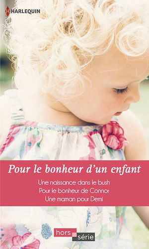 Téléchargez le livre :  Pour le bonheur d'un enfant