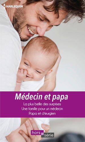 Téléchargez le livre :  Médecin et papa