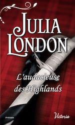 Télécharger le livre :  L'audacieuse des Highlands