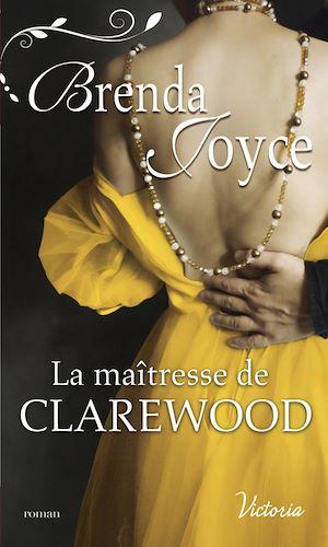 Téléchargez le livre :  La maîtresse de Clarewood