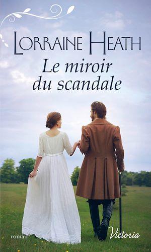 Téléchargez le livre :  Le miroir du scandale