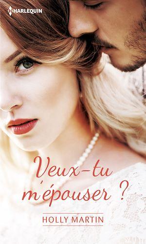 Téléchargez le livre :  Veux-tu m'épouser ?