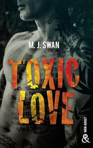 Téléchargez le livre :  Toxic Love
