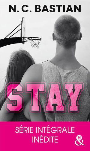 Téléchargez le livre :  STAY - L'intégrale