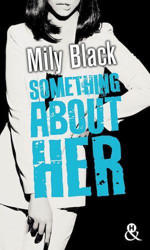 Téléchargez le livre :  Something About Her
