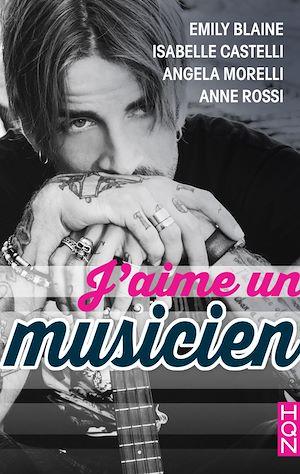Téléchargez le livre :  J'aime un musicien