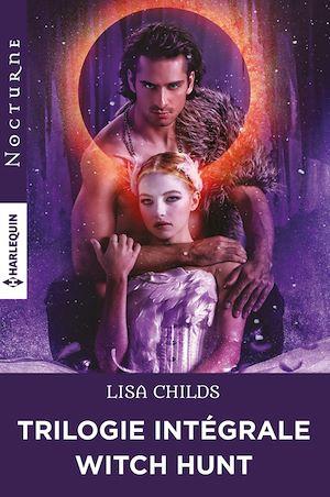 Téléchargez le livre :  Witch Hunt : la trilogie intégrale