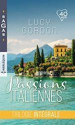 Télécharger le livre :  Passions italiennes : trilogie intégrale