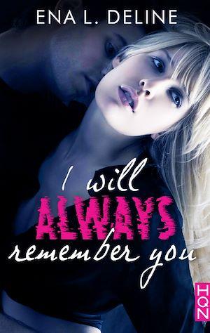 Téléchargez le livre :  I Will Always Remember You