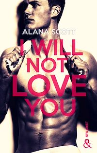 Télécharger le livre : I Will Not Love You