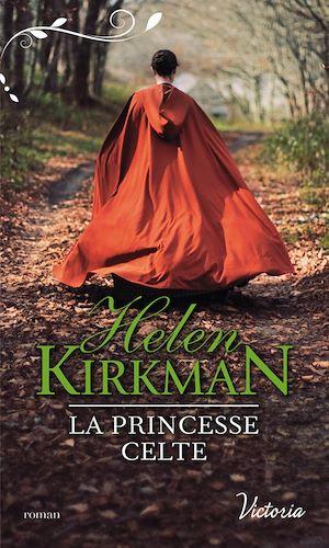 Téléchargez le livre :  La princesse celte