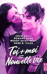 Télécharger le livre :  Toi + moi = nouvelle vie !