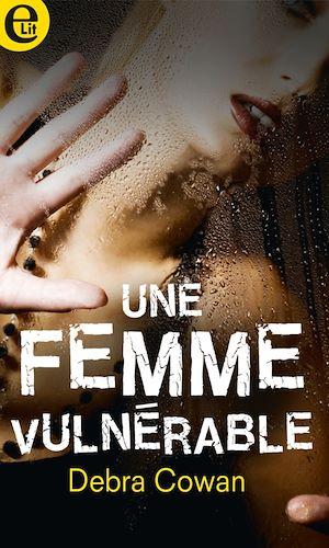Téléchargez le livre :  Une femme vulnérable