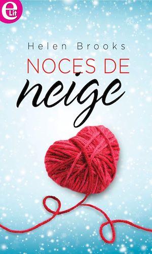 Téléchargez le livre :  Noces de neige