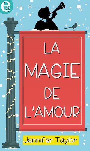 Téléchargez le livre :  La magie de l'amour