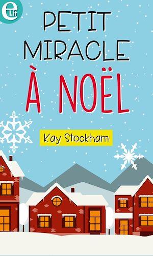 Téléchargez le livre :  Petit miracle à Noël