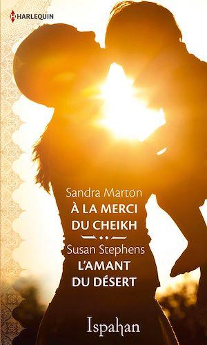 Téléchargez le livre :  A la merci du cheikh - L'amant du désert