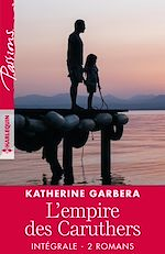 """Télécharger le livre :  Intégrale de la série """"L'empire des Caruthers"""""""