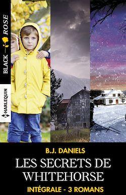 """Télécharger le livre :  Intégrale de la série """"Les secrets de Whitehorse"""""""