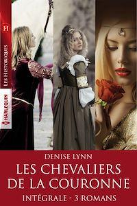 """Télécharger le livre : Intégrale de la série """"Les chevaliers de la couronne"""""""