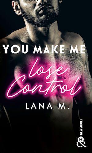 Téléchargez le livre :  You Make Me Lose Control