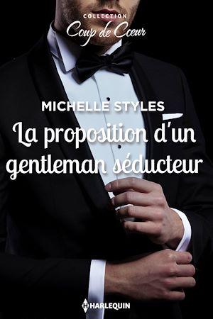 Téléchargez le livre :  La proposition d'un gentleman séducteur