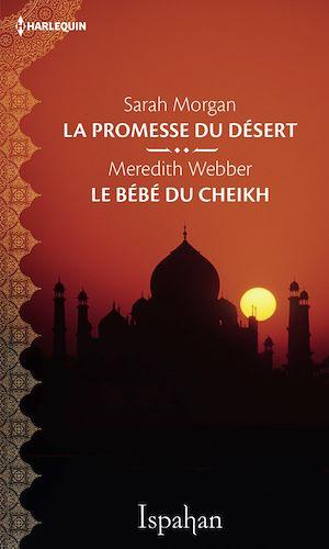 Téléchargez le livre :  La promesse du désert - Le bébé du cheikh