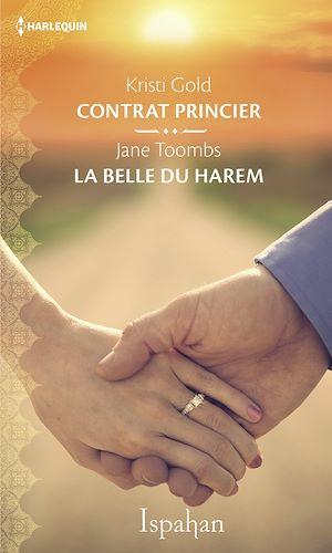 Téléchargez le livre :  Contrat princier - La belle du harem