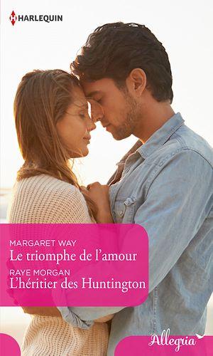 Téléchargez le livre :  Le triomphe de l'amour - L'héritier des Huntington