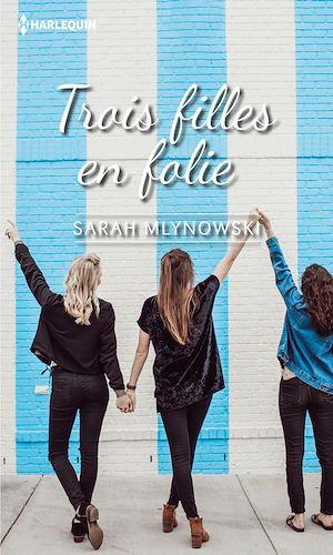 Téléchargez le livre :  Trois filles en folie