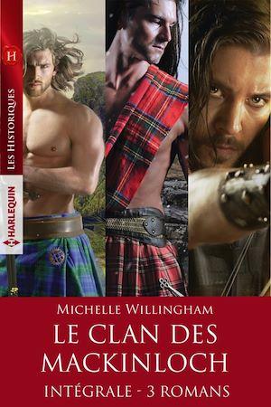 Téléchargez le livre :  Le clan des MacKinloch - Intégrale 3 romans