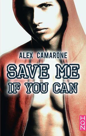 Téléchargez le livre :  Save Me If You Can