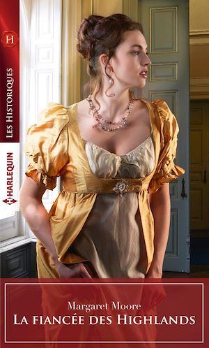 Téléchargez le livre :  La fiancée des Highlands