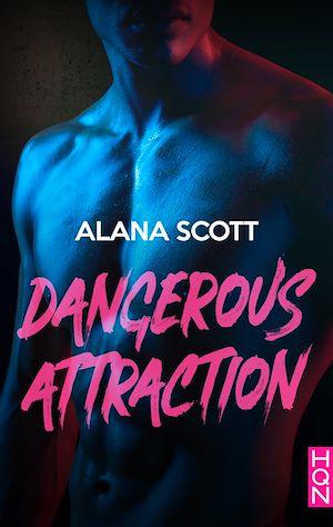 Téléchargez le livre :  Dangerous Attraction