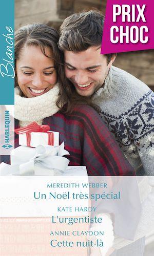 Téléchargez le livre :  Un Noël très spécial - L'urgentiste - Cette nuit-là